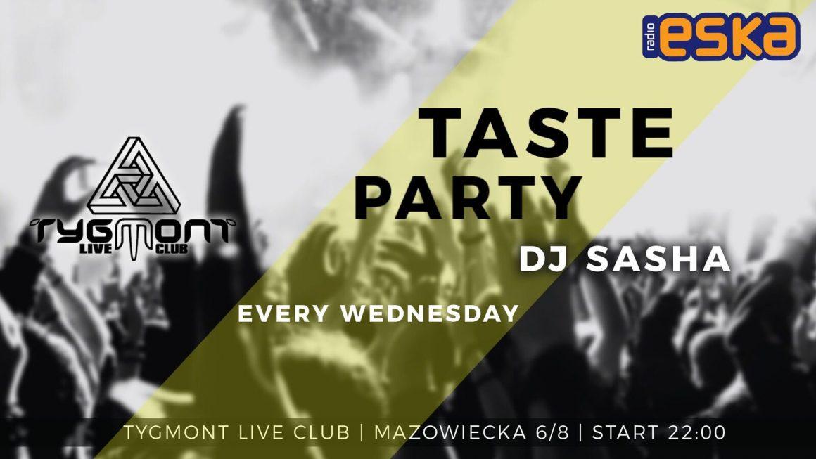TASTE PARTY!