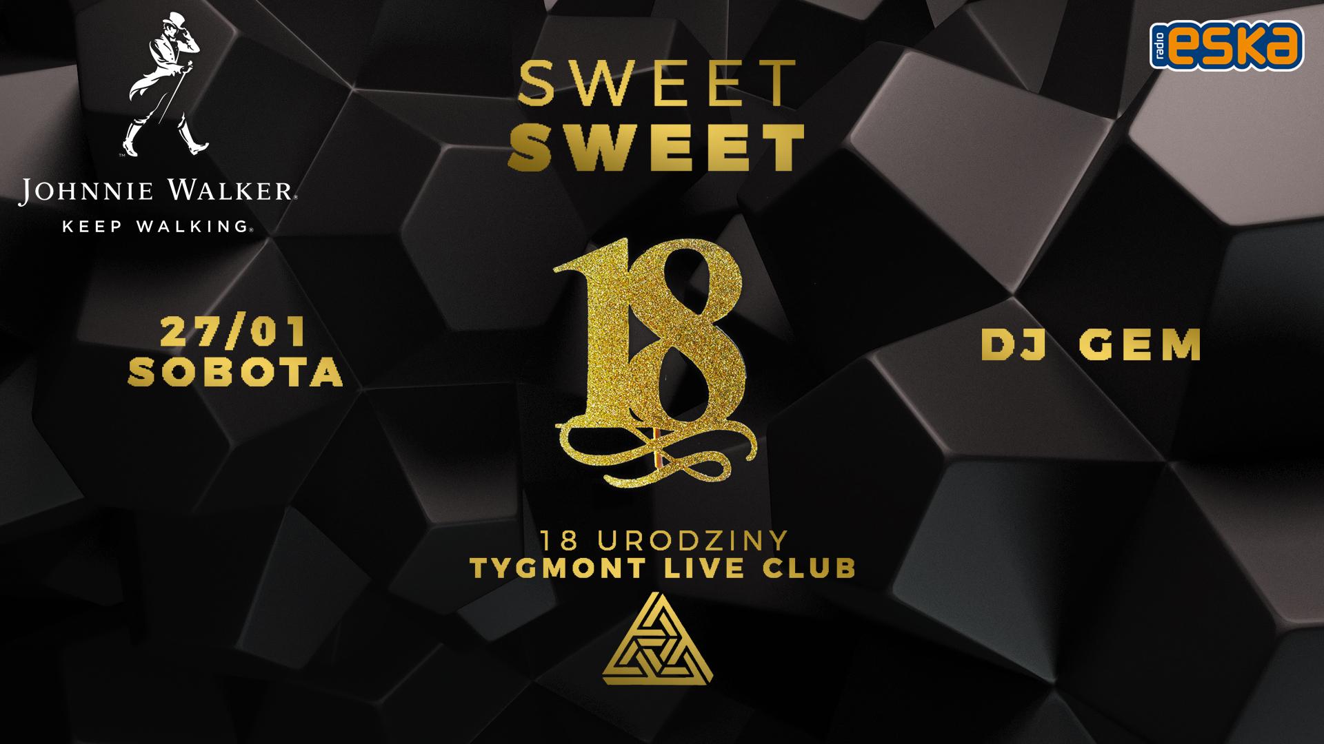 18 URODZINY TYGMONT LIVE CLUB_SOBOTA_DJ GEM