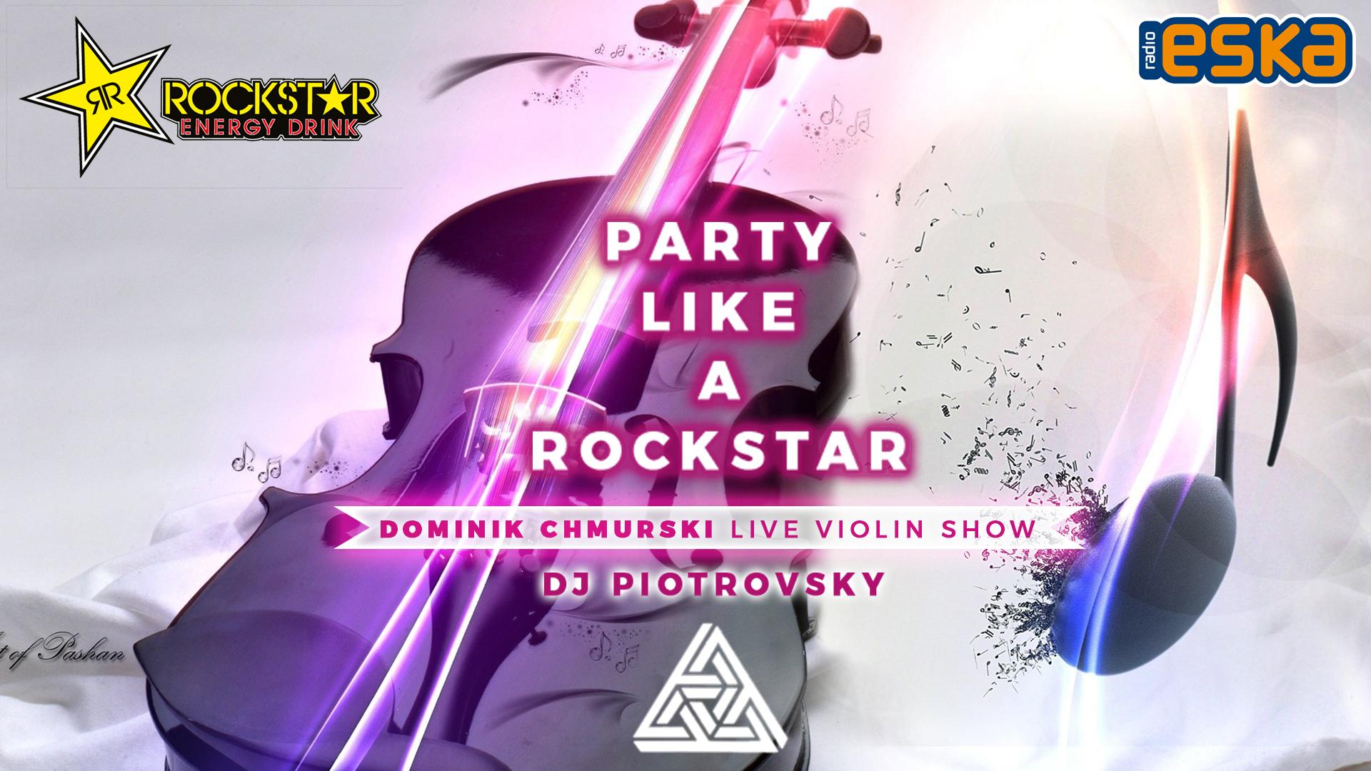PIĄTEK_DJ_PIOTROVSKY_LIKE A ROCKSTAR