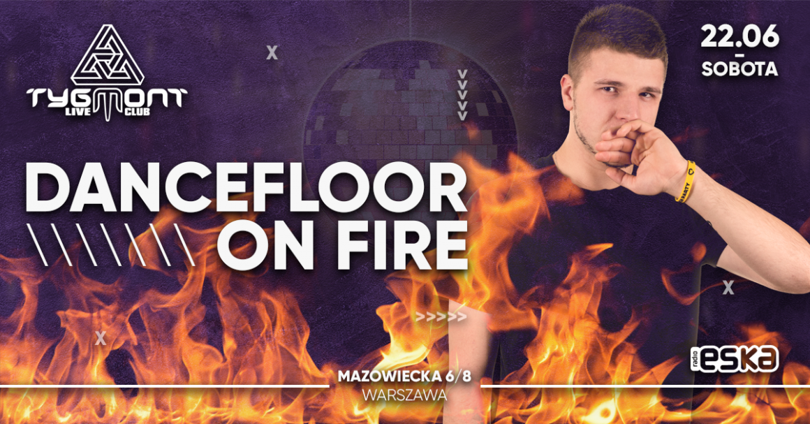 Dancefloor on Fire