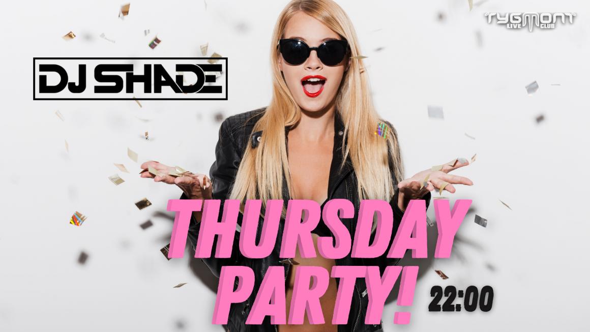 Czwartek z DJ Shade